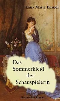 Cover Das Sommerkleid der Schauspielerin