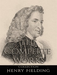 Cover The Complete Works of Henry Fielding