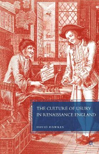 Cover The Culture of Usury in Renaissance England