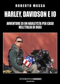 Cover Harley, Davidson e io