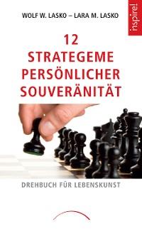 Cover 12 Strategeme persönlicher Souveränität