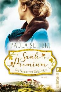 Cover Saale Premium - Die Frauen vom Weinschloss