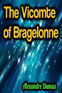 Cover The Vicomte of Bragelonne