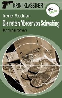 Cover Krimi-Klassiker - Band 6: Die netten Mörder von Schwabing