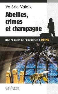 Cover Abeilles, crime et champagne
