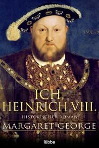Cover Ich, Heinrich VIII.