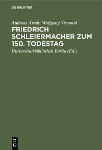 Cover Friedrich Schleiermacher zum 150. Todestag