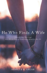 Cover He Who Finds a Wife