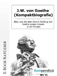Cover J.W. von Goethe (Kompaktbiografie)