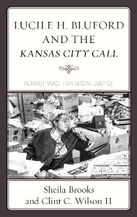 Cover Lucile H. Bluford and the Kansas City Call