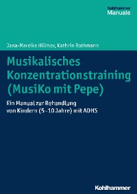 Cover Musikalisches Konzentrationstraining (Musiko mit Pepe)