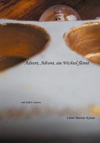 Cover Advent, Advent, ein Wichtel flennt