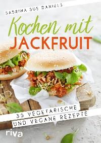 Cover Kochen mit Jackfruit