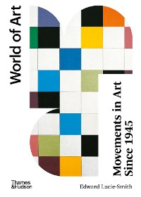 Cover Movements in Art Since 1945: Second Edition (World of Art)