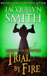 Cover Legends of Lasniniar: Trial by Fire