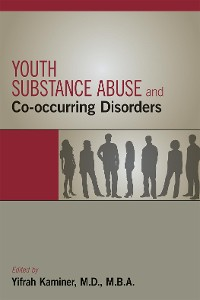 Cover Youth Substance Abuse and Co-occurring Disorders