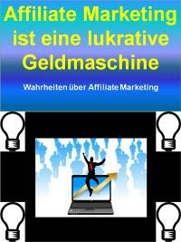 Cover Affiliate Marketing ist eine lukrative Geldmaschine