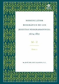 Cover Nomenclator biográfico de los jesuitas neogranadinos : 1604-1831