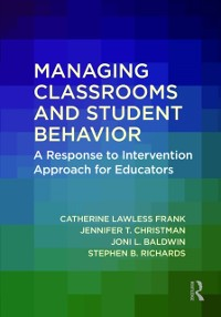 Cover Managing Classrooms and Student Behavior