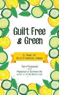 Cover Guilt Free & Green