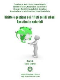 Cover Diritto e gestione dei rifiuti solidi urbani. Questioni e materiali