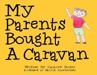 Cover My Parents Bought A Caravan