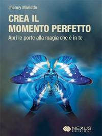 Cover Crea il Momento Perfetto