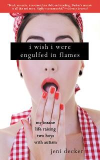 Cover I Wish I Were Engulfed in Flames