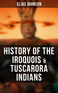 Cover History of the Iroquois & Tuscarora Indians