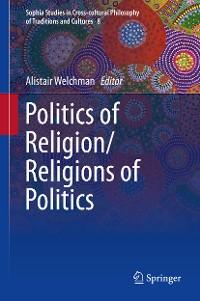 Cover Politics of Religion/Religions of Politics