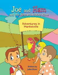 Cover Joe and Ham and the Rescue at Stove Cove