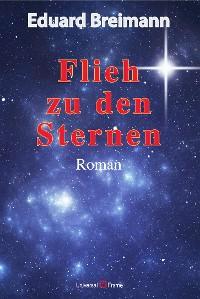Cover Flieh zu den Sternen