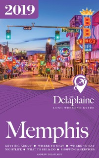 Cover Memphis - The Delaplaine 2019 Long Weekend Guide