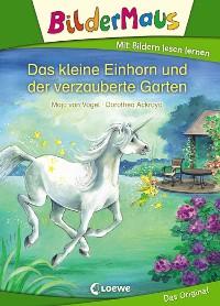Cover Bildermaus - Das kleine Einhorn und der verzauberte Garten