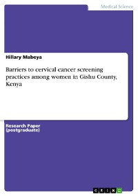 Cover Barriers to cervical cancer screening practices among women in Gishu County, Kenya
