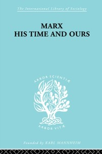 Cover Marx His Times and Ours