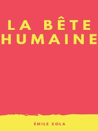 Cover La Bête Humaine