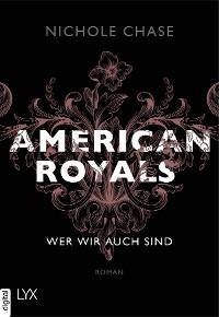 Cover American Royals - Wer wir auch sind
