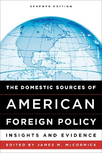 Cover The Domestic Sources of American Foreign Policy