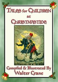 Cover TALES FOR CHILDREN AT CHRISTMASTIDE - 3 Exquisitely Illustrated Tales