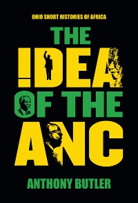 Cover The Idea of the ANC