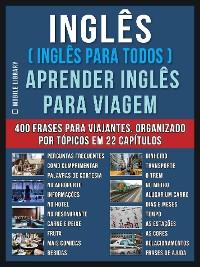 Cover Inglês ( Inglês Para Todos ) Aprender Inglês Para Viagem