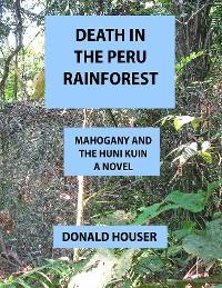 Cover Death In The Peru Rainforest