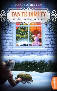 Cover Tante Dimity und der Fremde im Schnee