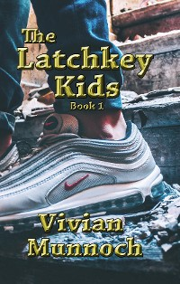 Cover The Latchkey Kids