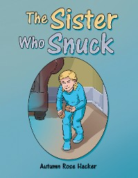 Cover The Sister Who Snuck