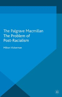 Cover The Problem of Post-Racialism