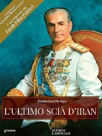 Cover L'ultimo Scià d'Iran
