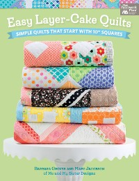 Cover Easy Layer-Cake Quilts
