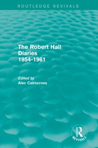 Cover Robert Hall Diaries 1954-1961 (Routledge Revivals)